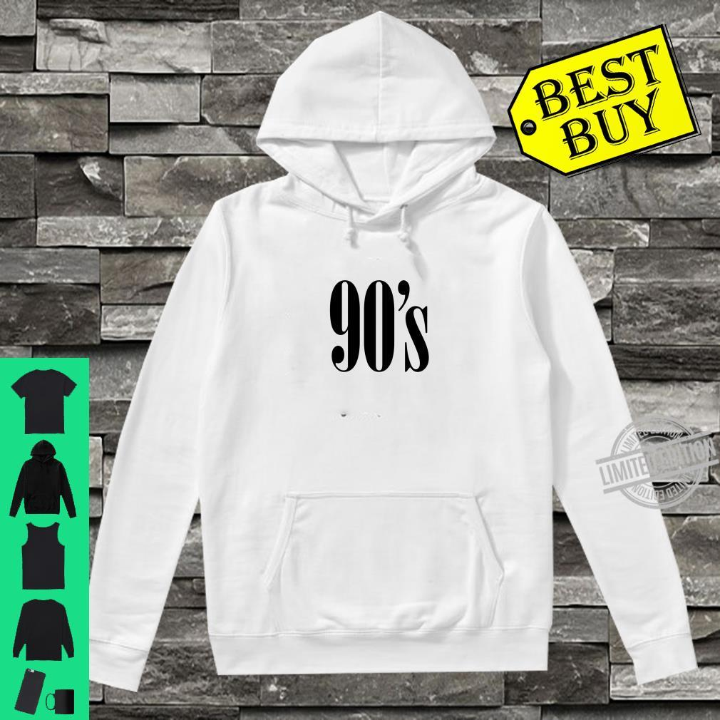 90's, Made In The 90's, 90's Font, 90's Baby Shirt hoodie