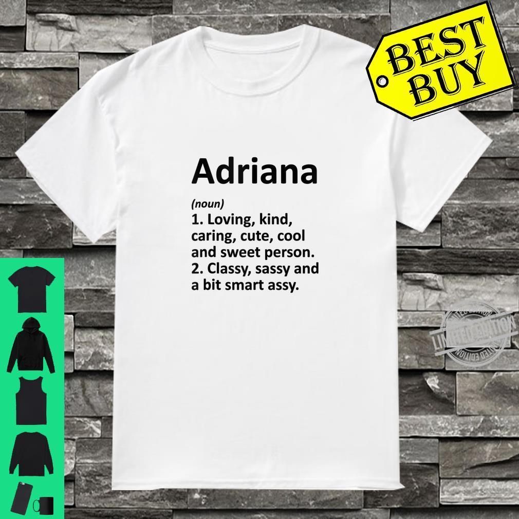 ADRIANA Definition Personalized Birthday Idea Shirt
