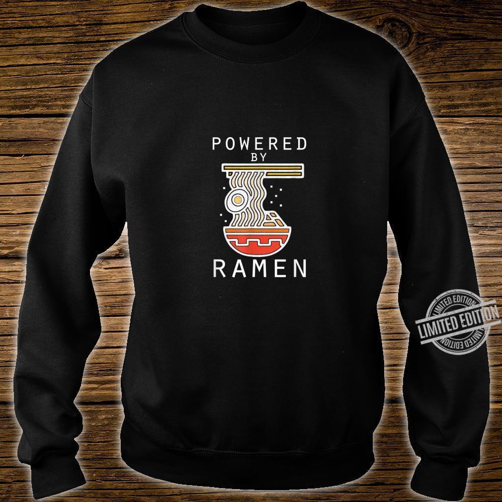 Angetrieben von Ramen Lustige Nudeln Shirt sweater