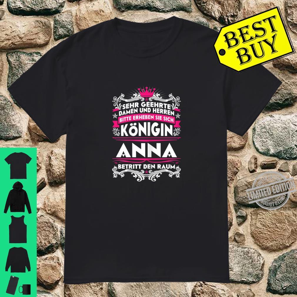 Anna Name Lustiges Königin Shirt Vorname GeschenkIdee Shirt