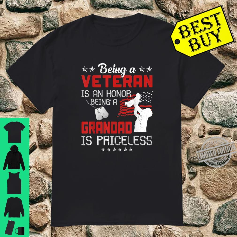 Being A Veteran Is An Honor A Grandad Is Priceless Grandpa Shirt