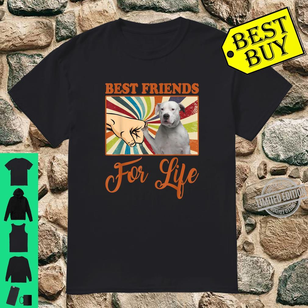 Best Friends For Life Dogo Argentino Dog Shirt