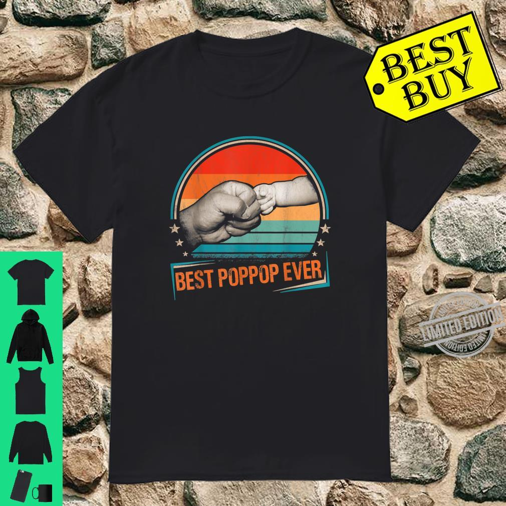 Best Poppop Ever Vintage Dad Daddy Bump Fist Fathers Day Shirt