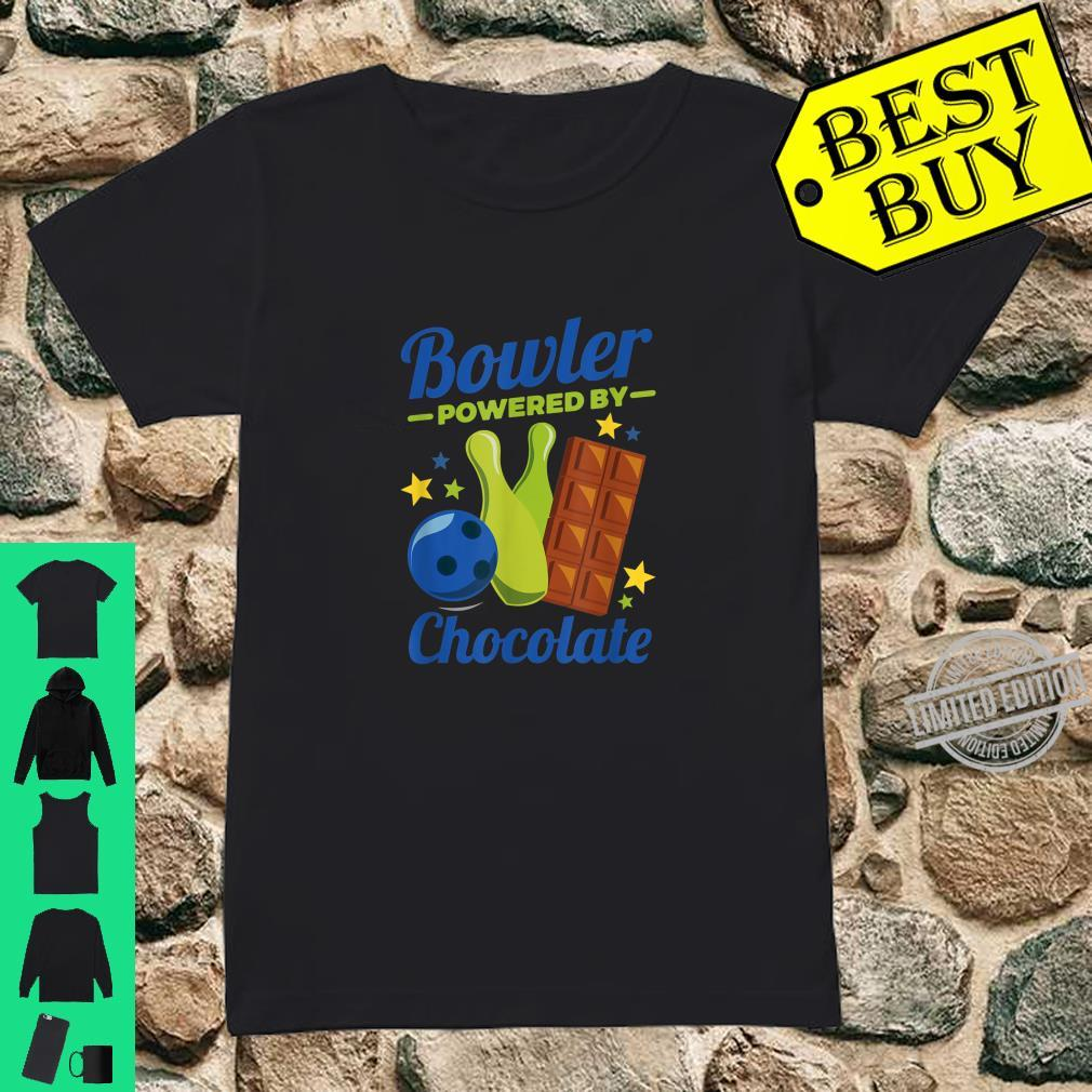Bowling Novelty Bowler Powered By Chocolate Shirt ladies tee