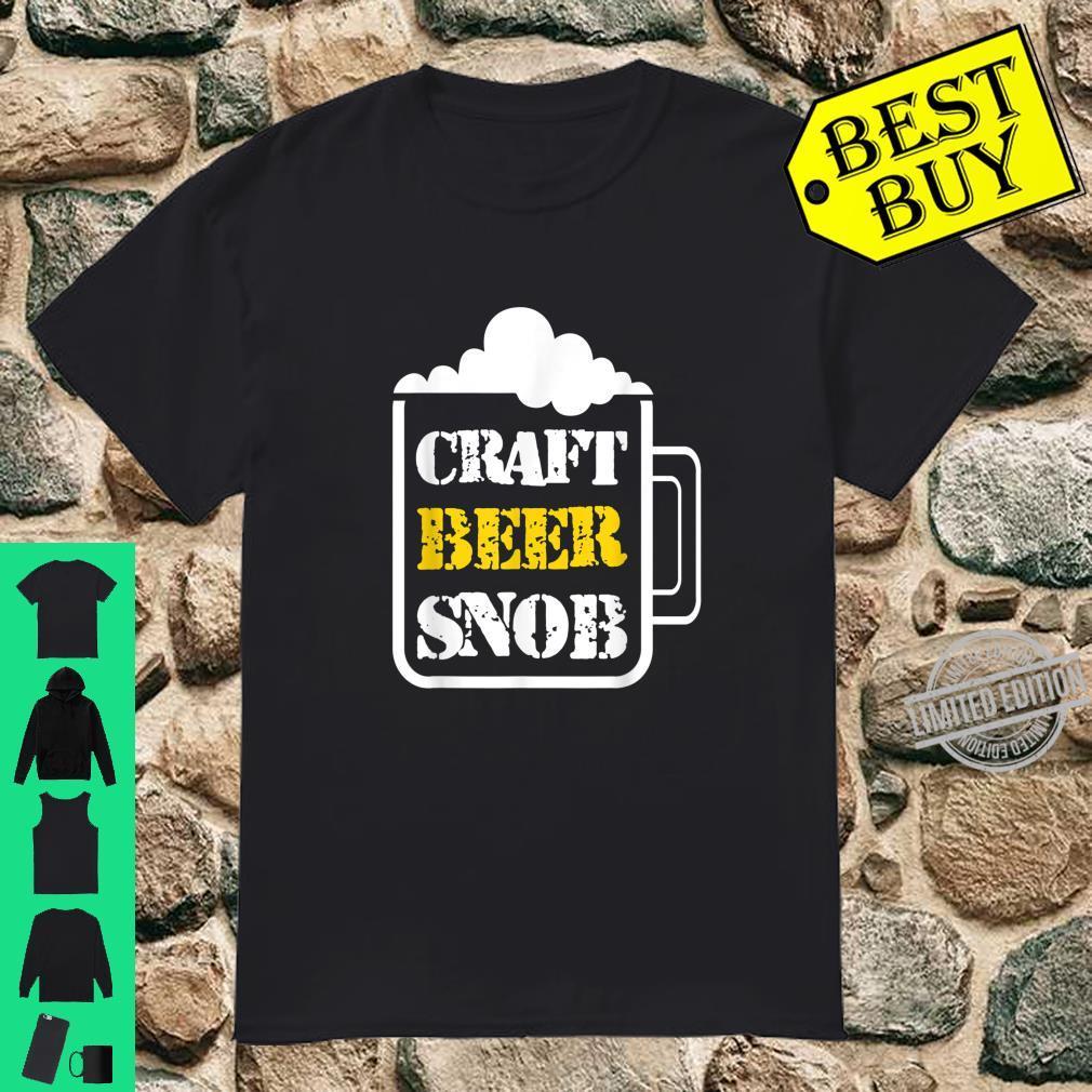 Craft Beer Snob Beer Drinking Shirt Shirt