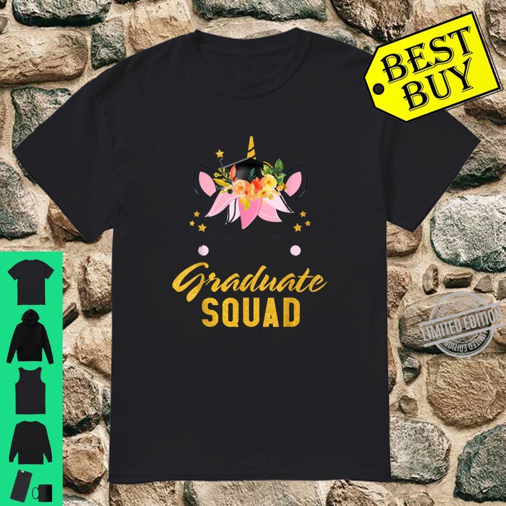 Cute Unicorn Face Graduate Squad Senior Family Graduation Shirt