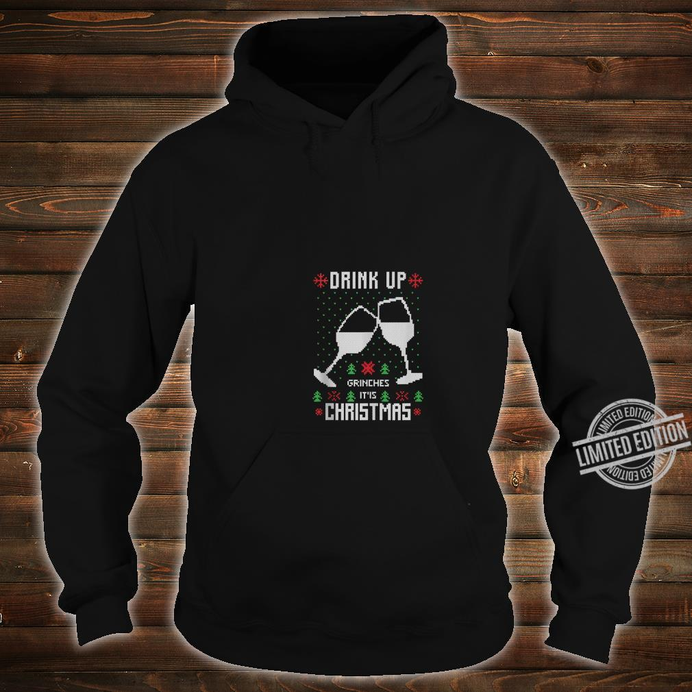 Drink Up It's Christmas Drinking Ugly Costume Shirt hoodie