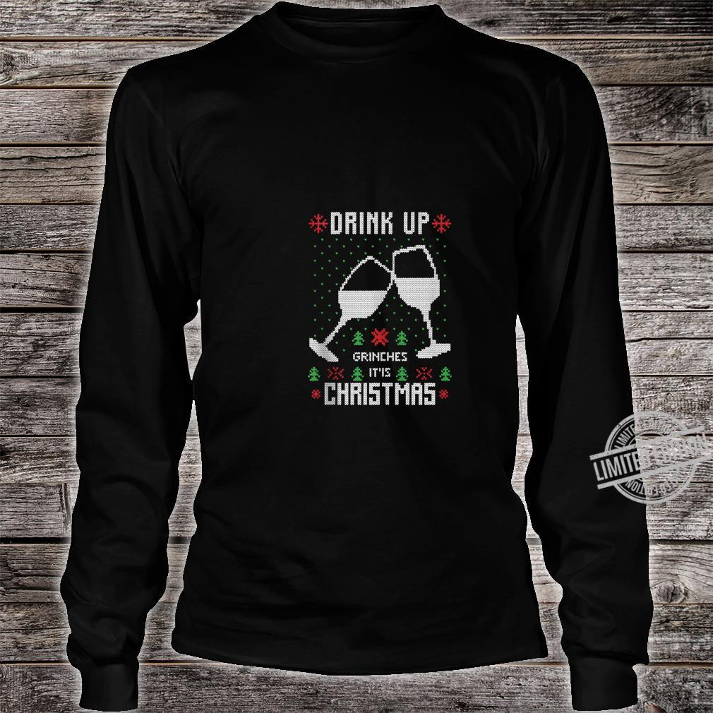 Drink Up It's Christmas Drinking Ugly Costume Shirt long sleeved