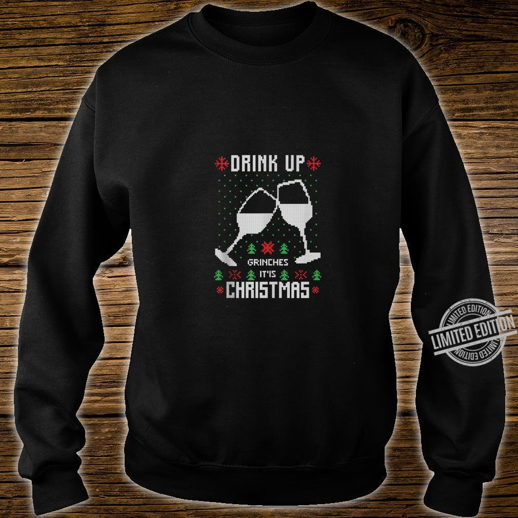 Drink Up It's Christmas Drinking Ugly Costume Shirt sweater