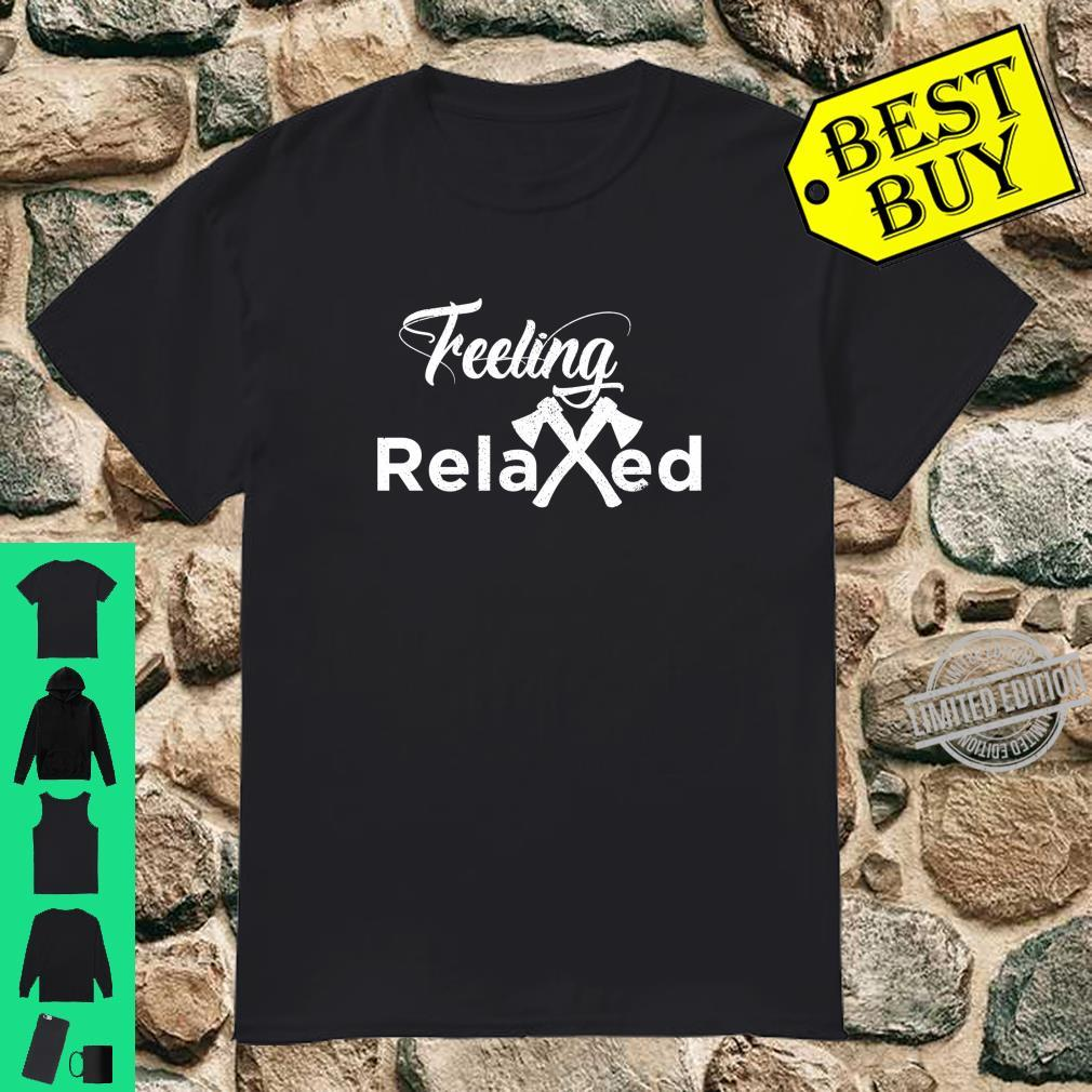 Feeling Relaxed Axe Throwing Distressed Crossed Axes Shirt