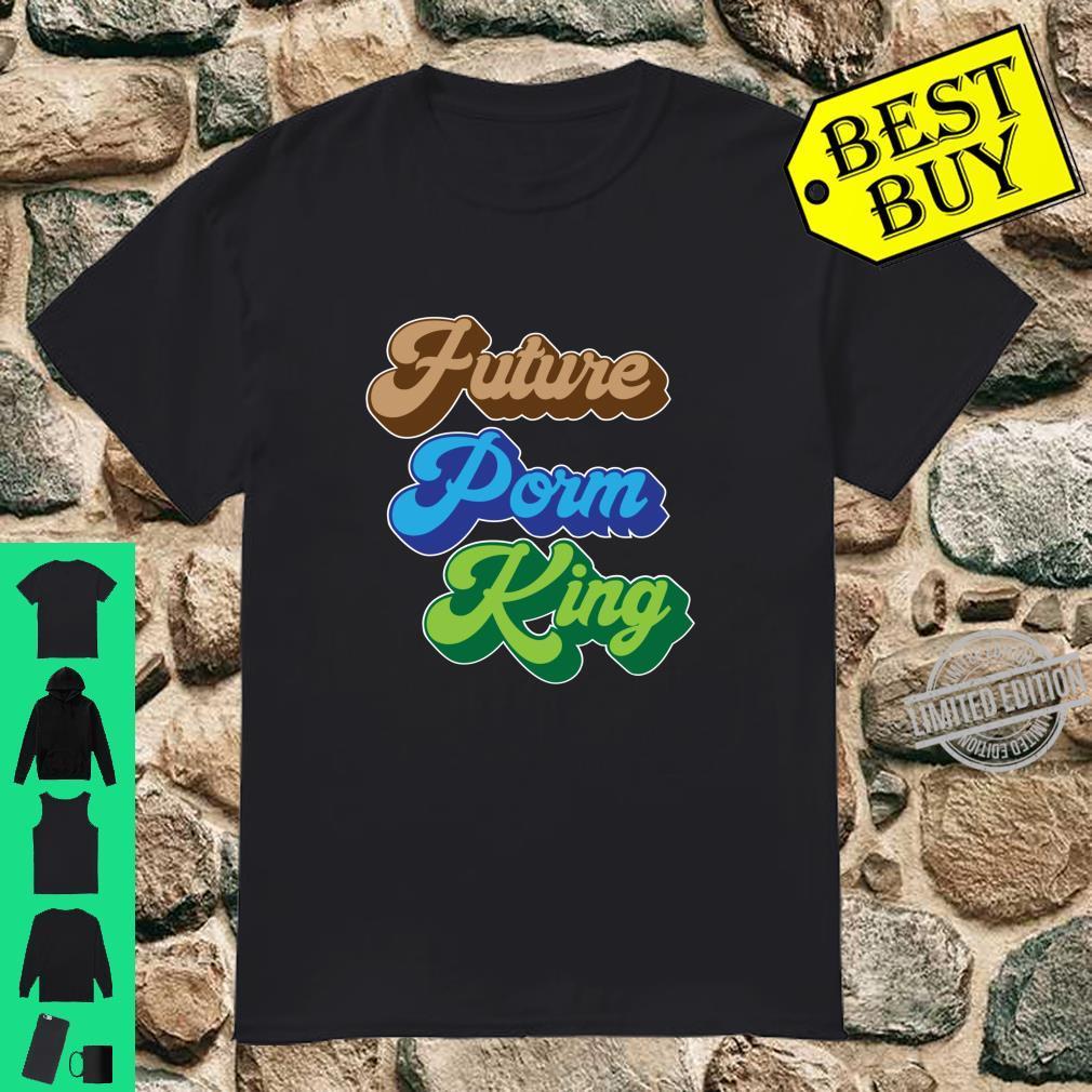 Future Prom King Disco Throwback Nostalgic Eighties Prom Shirt
