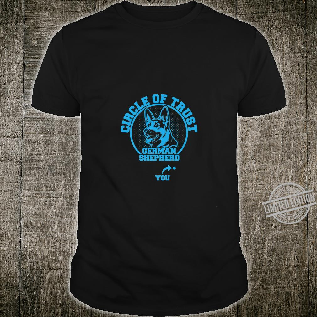 German Shepherd Circle Of Trust German Shepherd Dog Shirt
