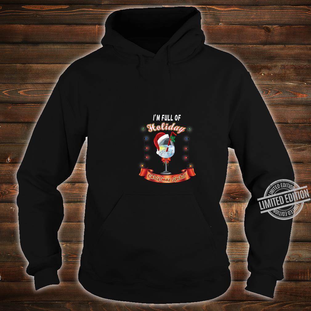 Gift for Wine Full of Holiday Christmas Spirit Shirt hoodie