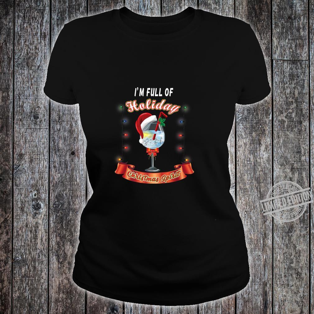 Gift for Wine Full of Holiday Christmas Spirit Shirt ladies tee
