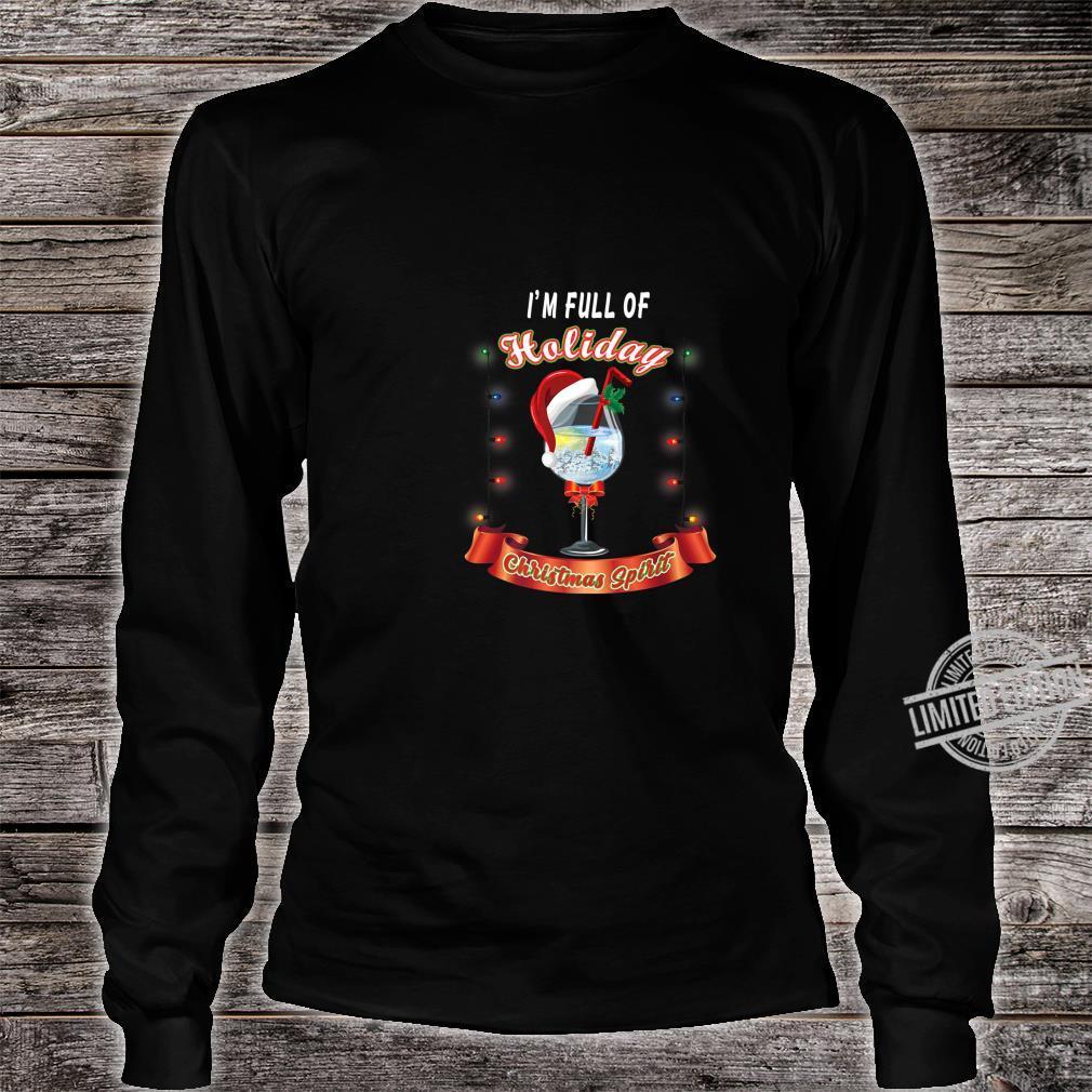 Gift for Wine Full of Holiday Christmas Spirit Shirt long sleeved