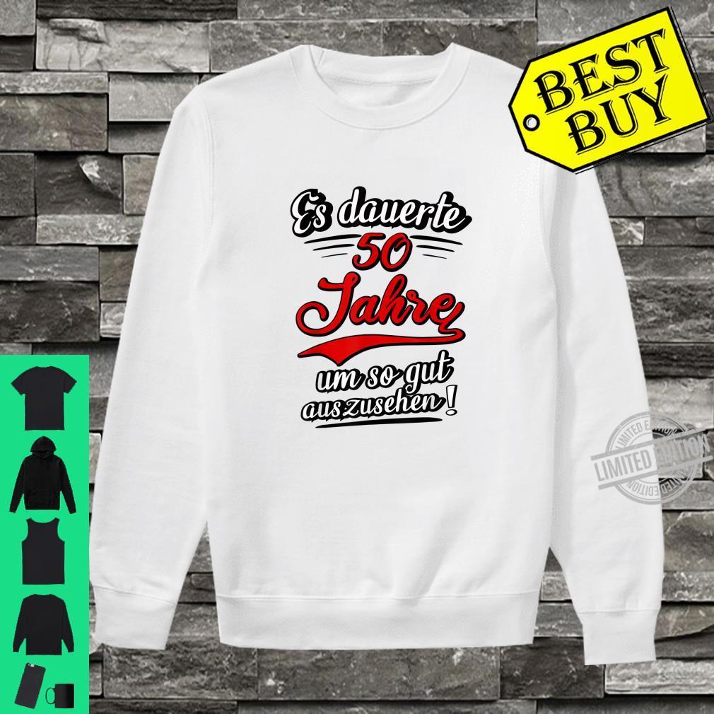 Herren 50. Geburtstag Fünfzig Jahre Sprüche 1970 Lustig Fun Shirt sweater