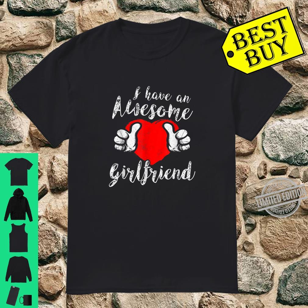 I Have an Awesome Girlfriend Shirt for Valentine's Day Shirt