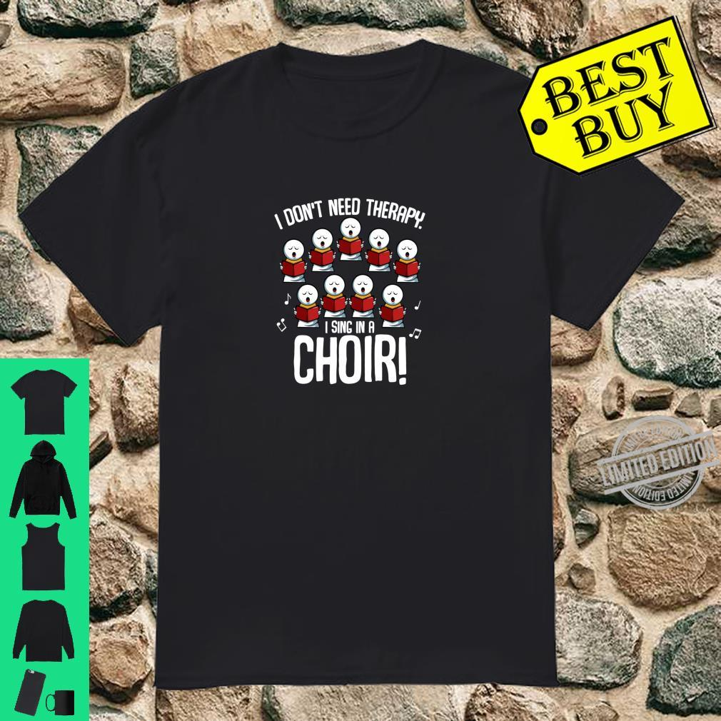 I Sing In A Choir Choral Music Singing Performance Theatre Shirt