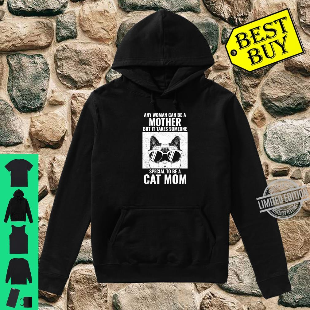 It takes someone special to be cat mom Shirt hoodie