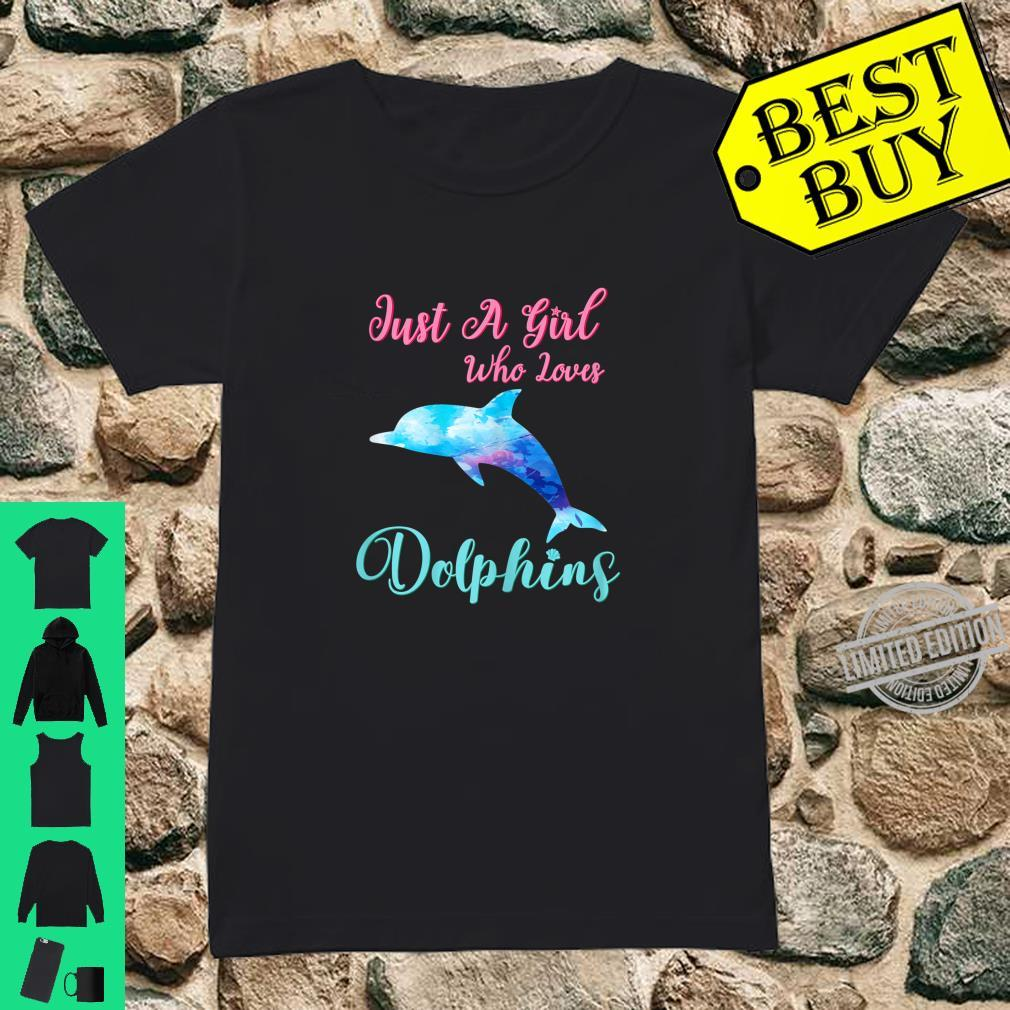 Just A Girl Who Loves Dolphins Cute Dolphin Watercolor Beach Shirt ladies tee