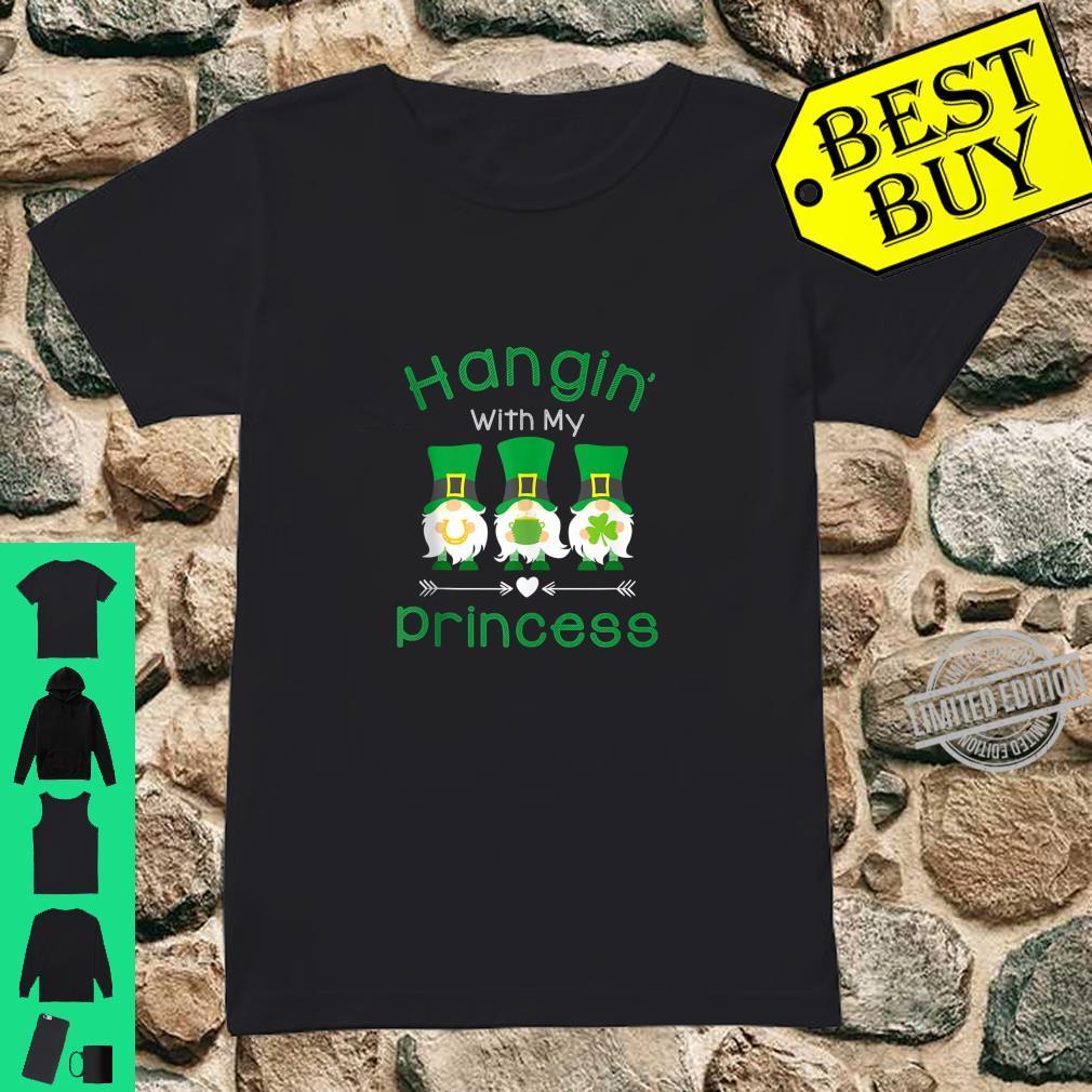 Just Hangin With My Princess Gnomies Gnome Patrick's Party Shirt ladies tee