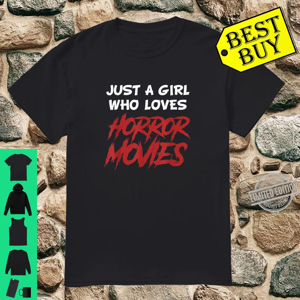 Just a Girl Who Loves Horror Movies Halloween Girls Shirt