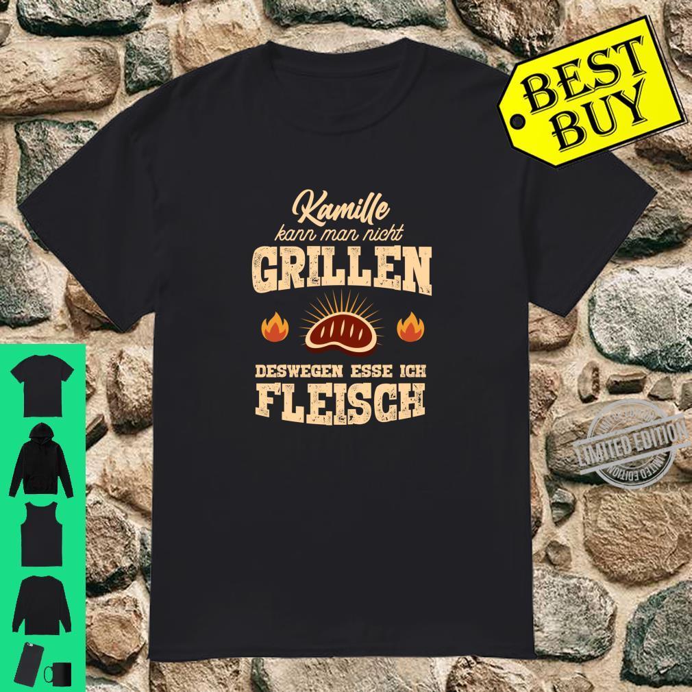 Kamille kann man nicht grillen lustiges Grill Shirt