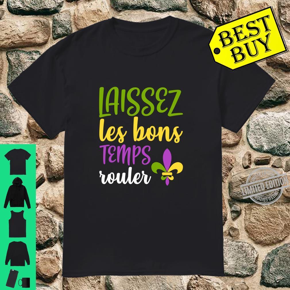 Laissez Les Bon Temps Rouler Mardi Gras Carnival Costume Shirt