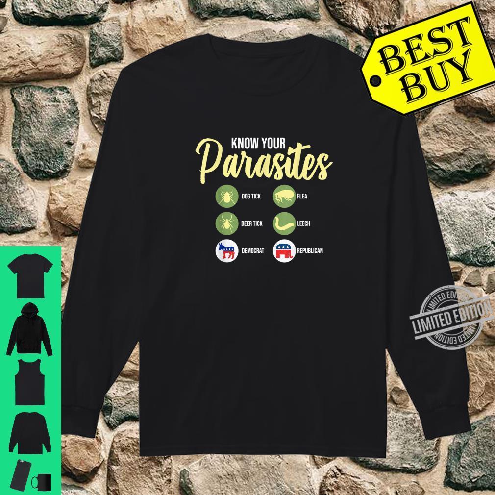 Libertarian Shirt Know Your Parasites Shirt long sleeved