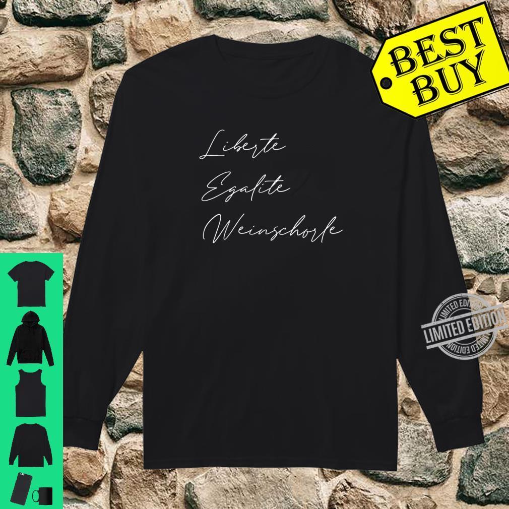 Liberte Egalite Weinschorle Freiheit Gleichheit Wein Shirt long sleeved