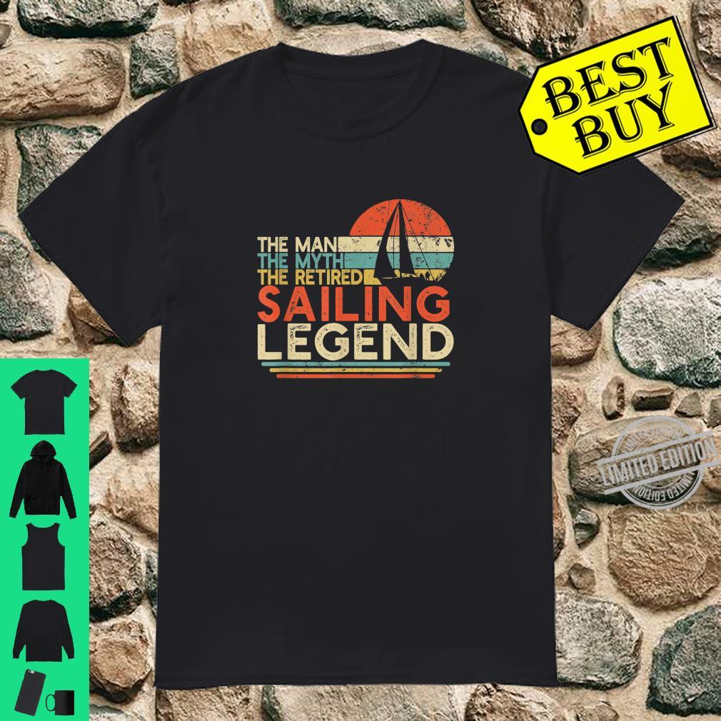 Mens Sailor Retirement Man Myth Retired Sailing Legend Shirt