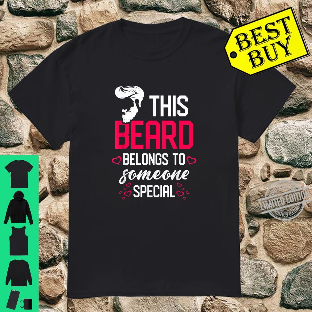 Mens This beard belongs to someone special Bearded Dad Shirt