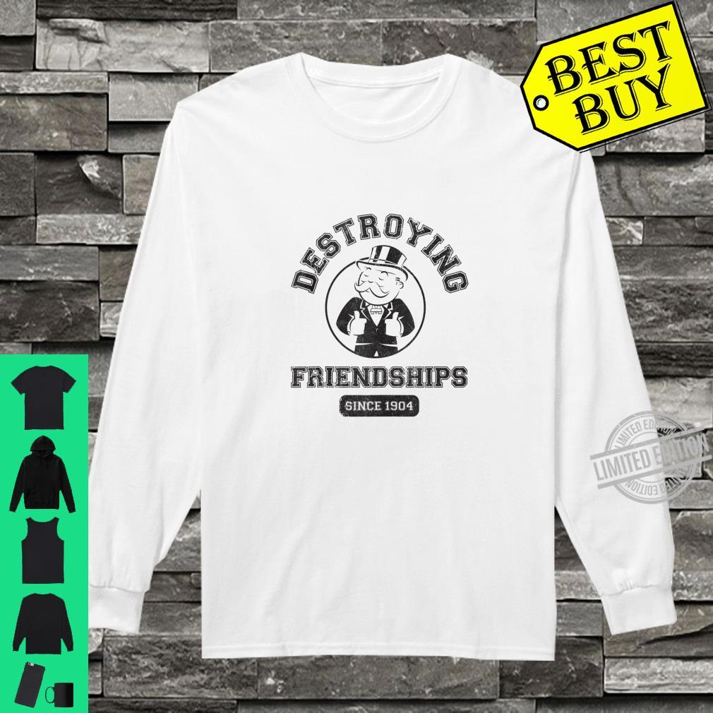 Monopoly Destroying Friendships Since 1904 Shirt long sleeved