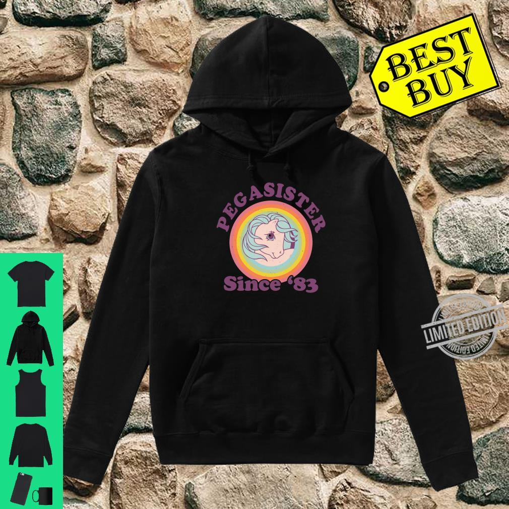 My Little Pony Pegasister Since '83 Retro Shirt hoodie