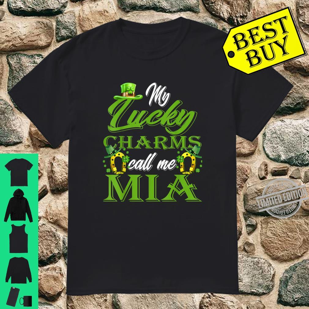 My Lucky Charms Call Me Mia St Patrick's Day Shirt