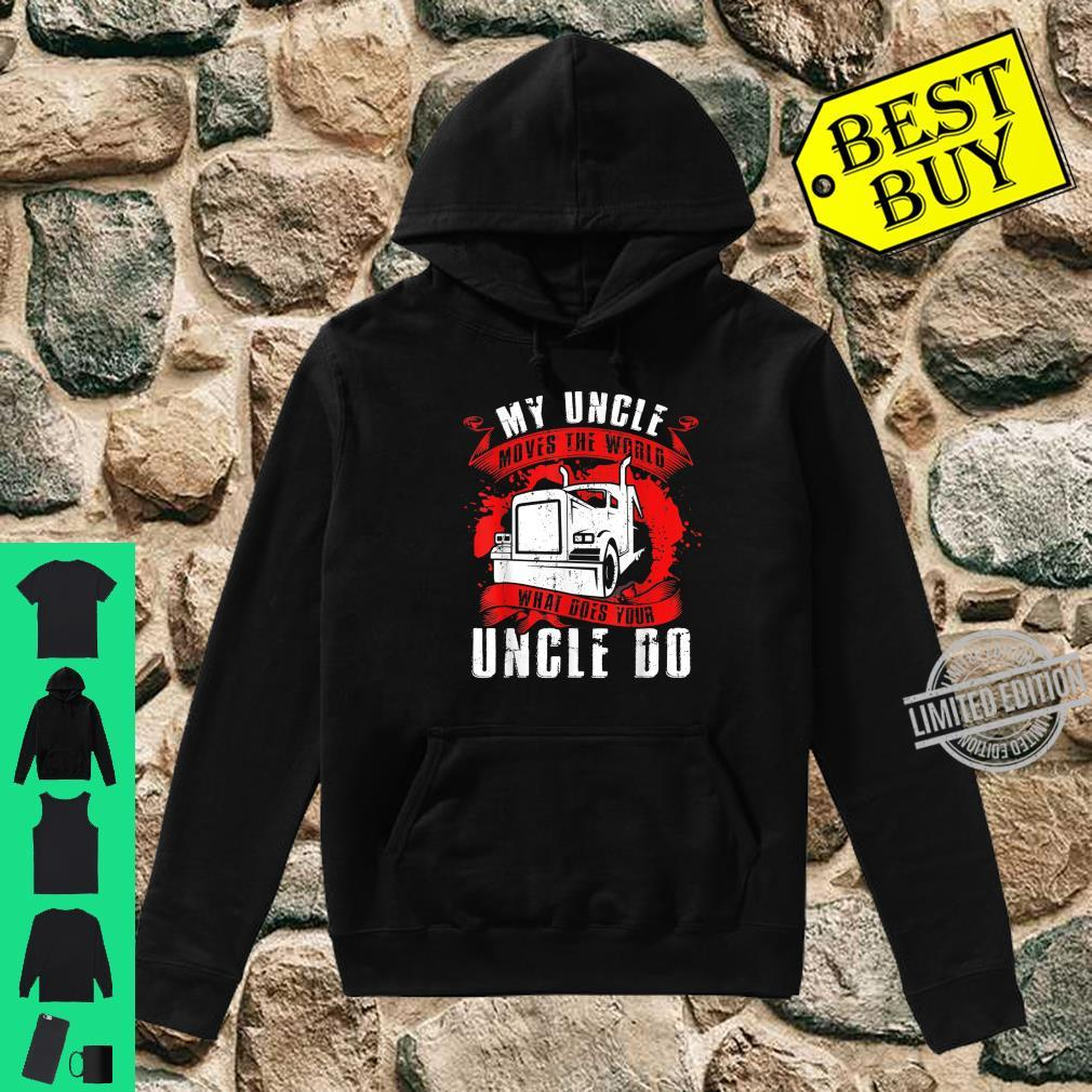 My Uncle Moves The Worlds Proud Trucker's Grandkid Shirt hoodie