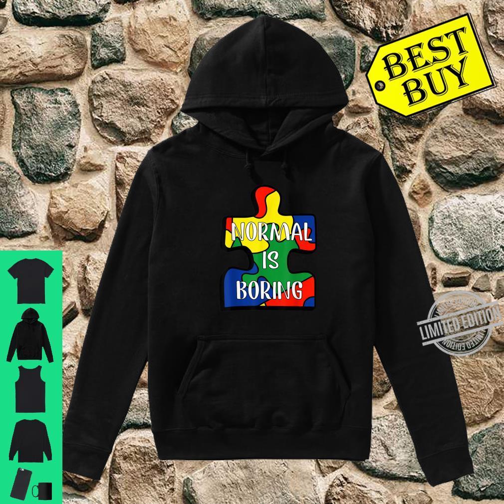 Normal Is Boring Puzzle Piece Autism Awareness Shirt hoodie