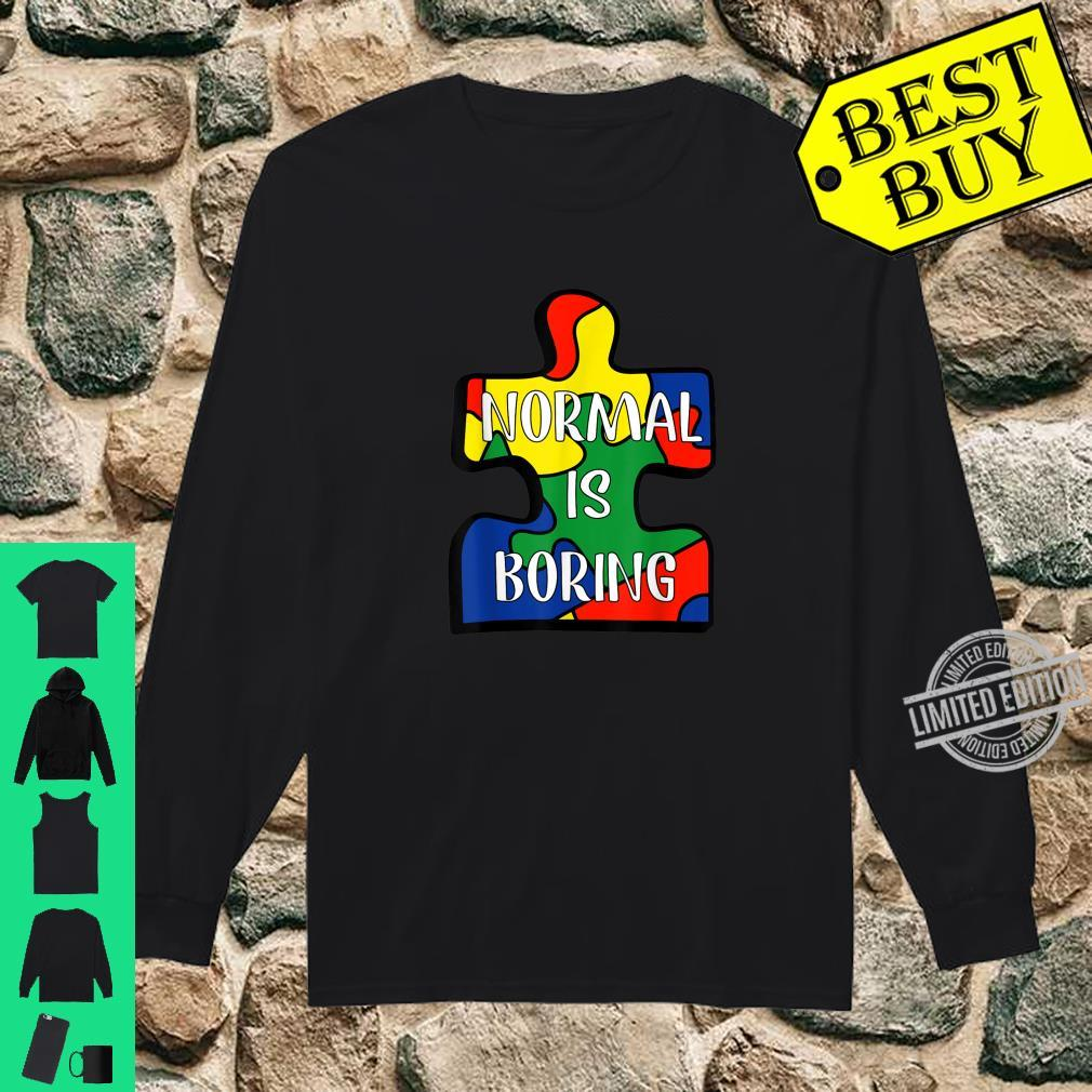 Normal Is Boring Puzzle Piece Autism Awareness Shirt long sleeved