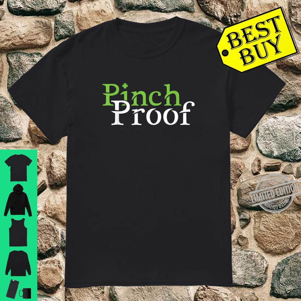 Pinch Proof St Patrick's Day Shirt