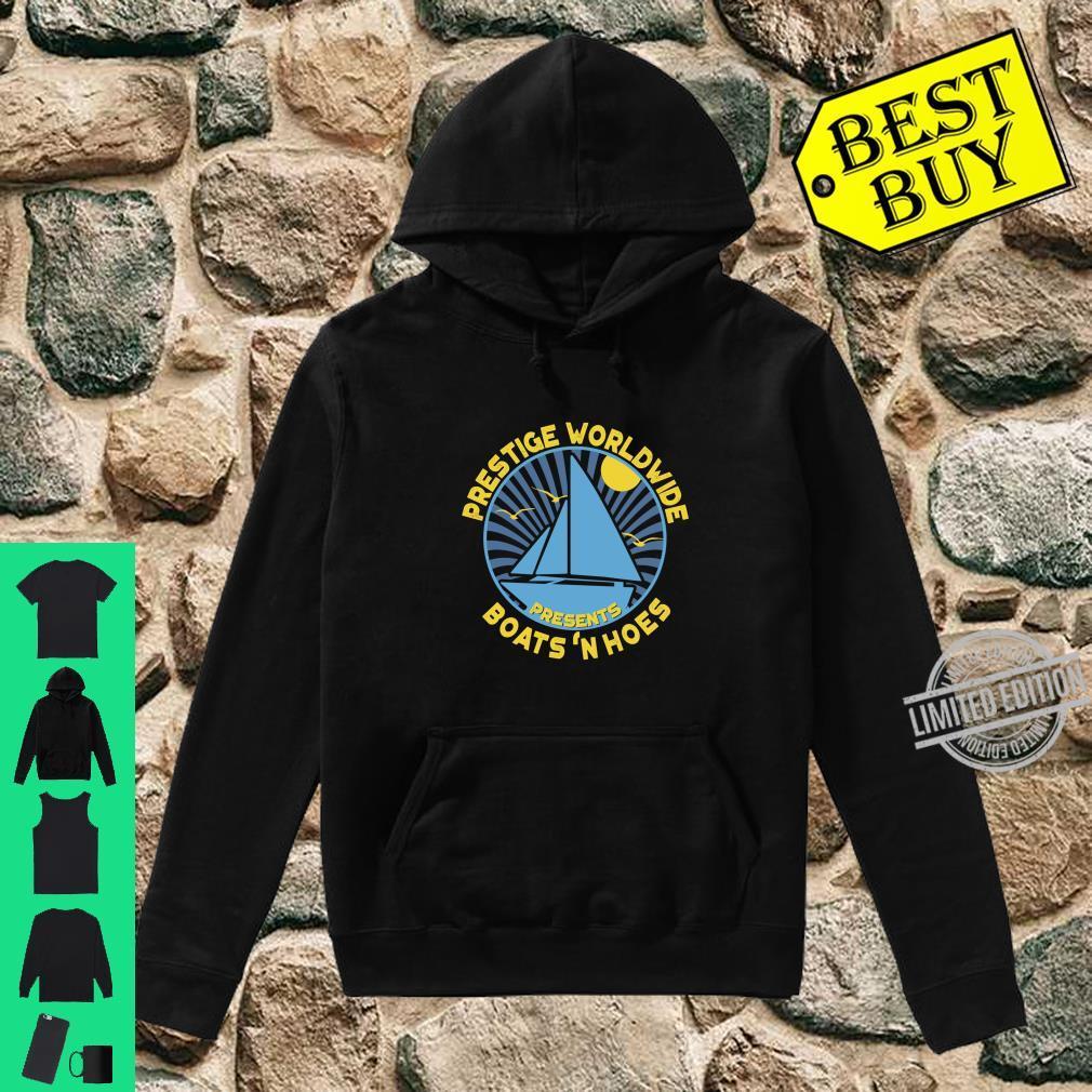 Prestige Worldwide, Boats 'N Hoes Sailor Shirt hoodie