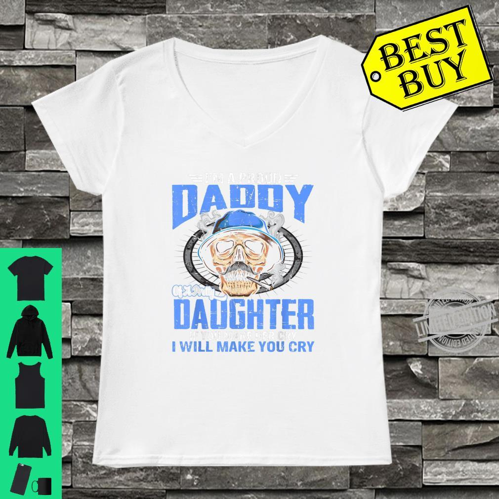 Proud Daddy Of A Pretty Daughter If You Make Her Cry Shirt Shirt ladies tee
