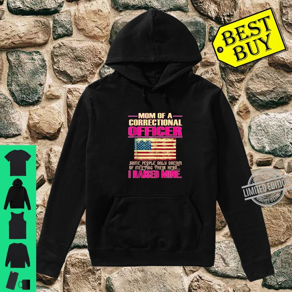 Proud Mom Of A Correctional Officer Mother Shirt hoodie