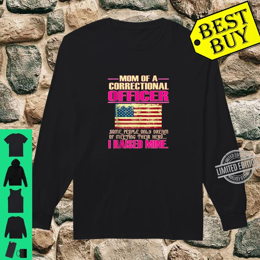 Proud Mom Of A Correctional Officer Mother Shirt long sleeved