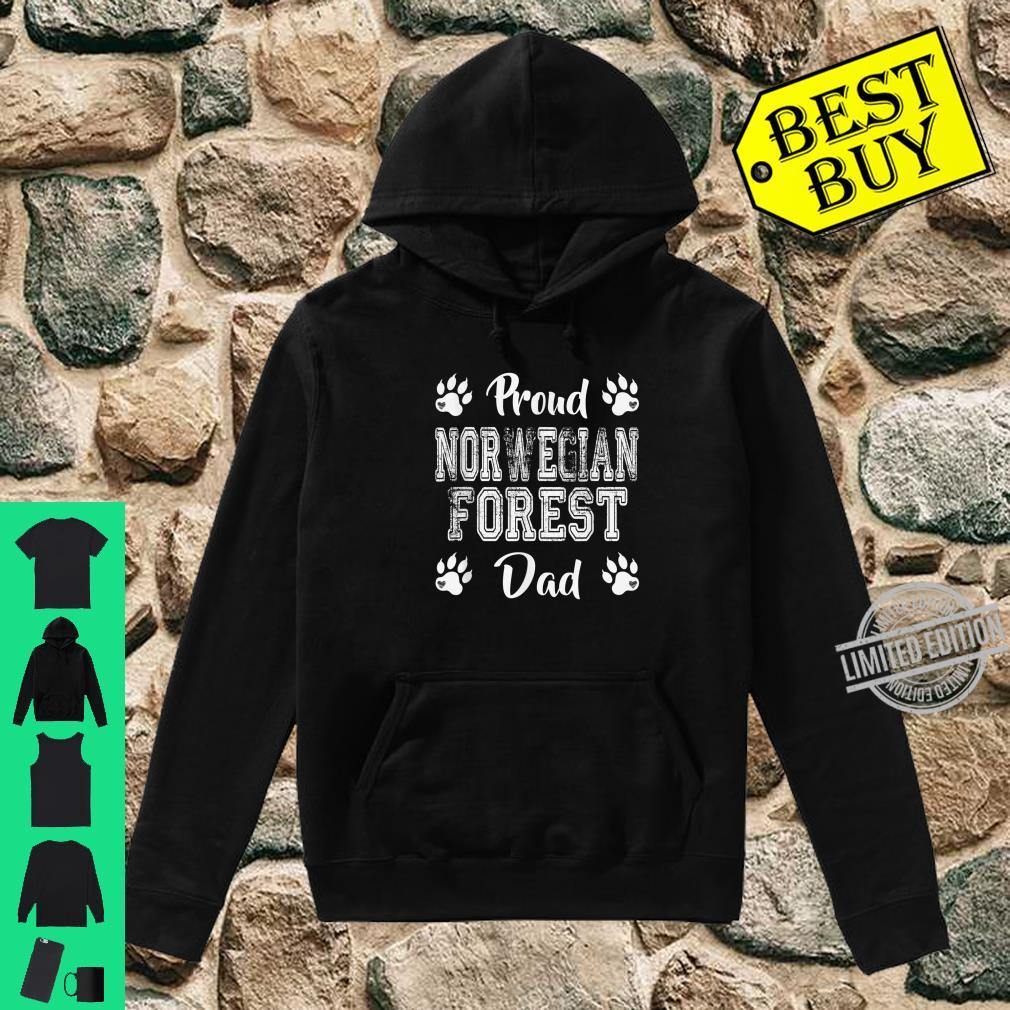 Proud Norwegian Forest Cat Dad Paws Family son Shirt hoodie