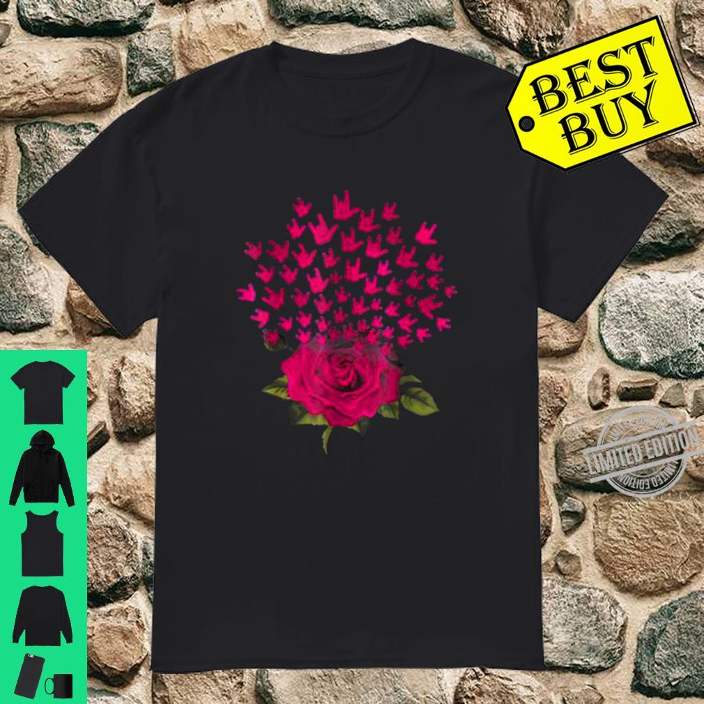 Rose Love Deaf Pride Roses Valentines Day Shirt