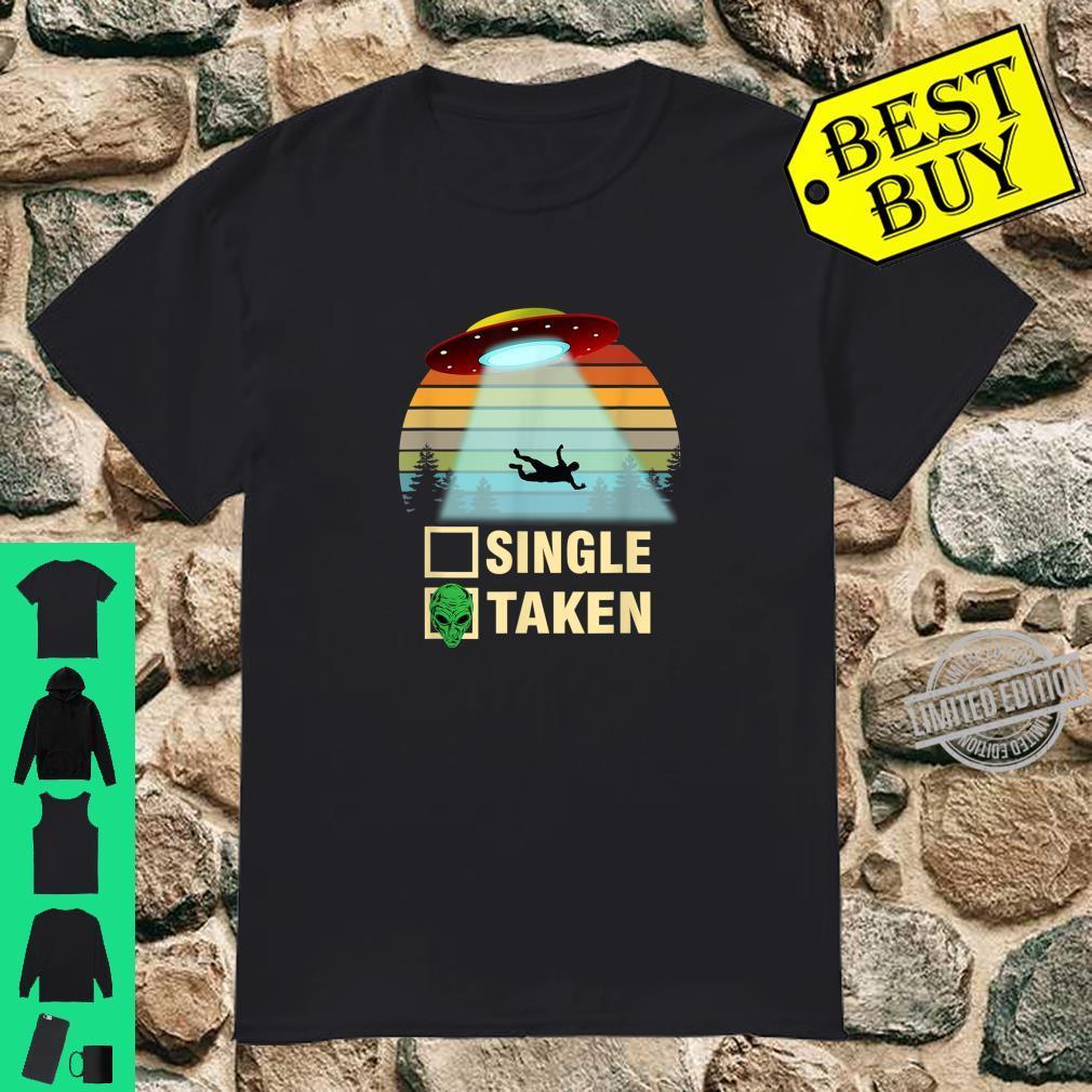 Single or Taken Alien Valentines Day Shirt