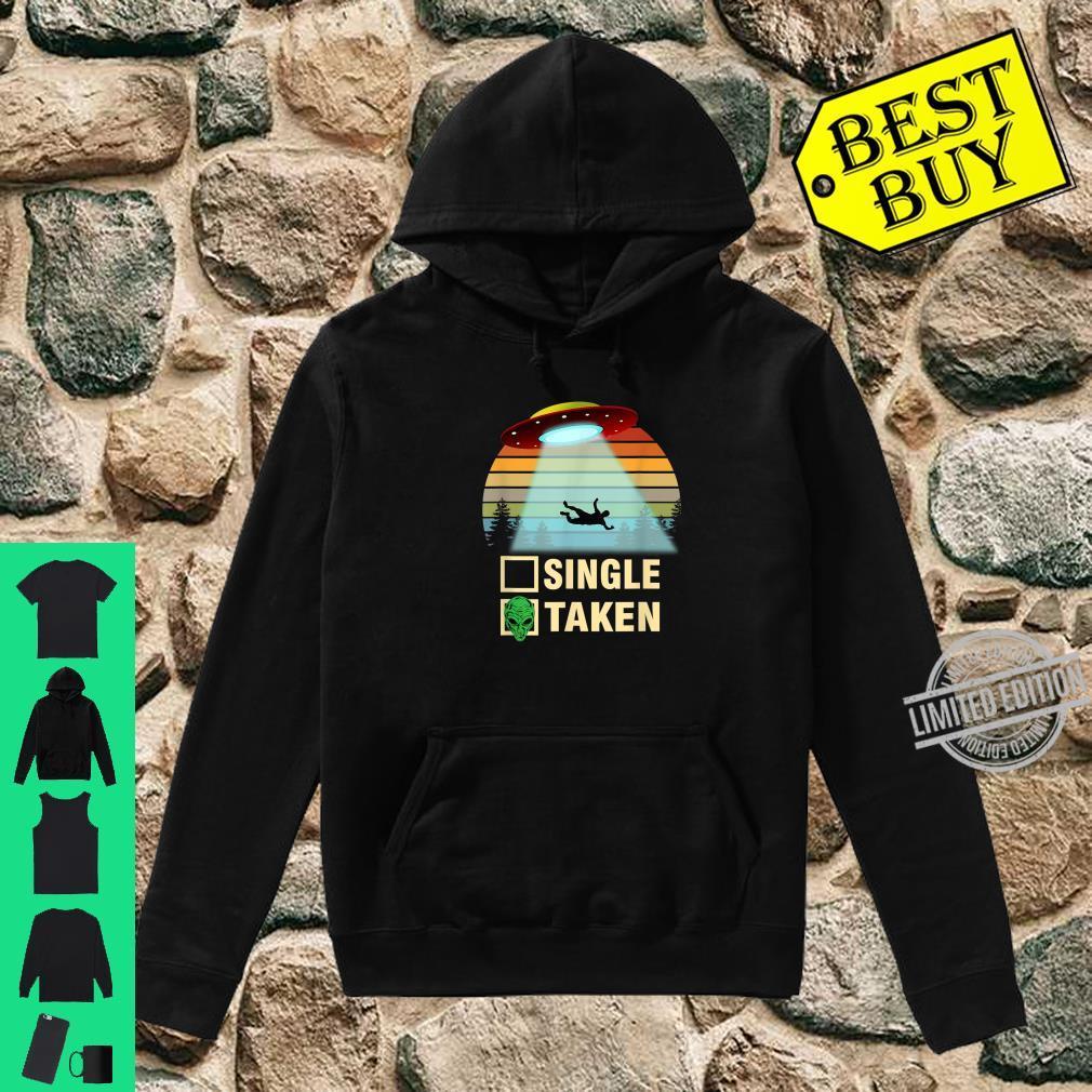 Single or Taken Alien Valentines Day Shirt hoodie