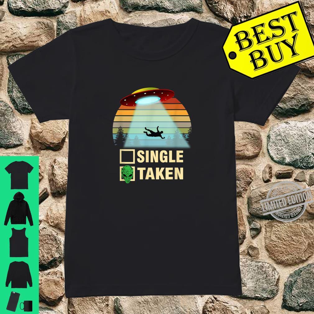 Single or Taken Alien Valentines Day Shirt ladies tee