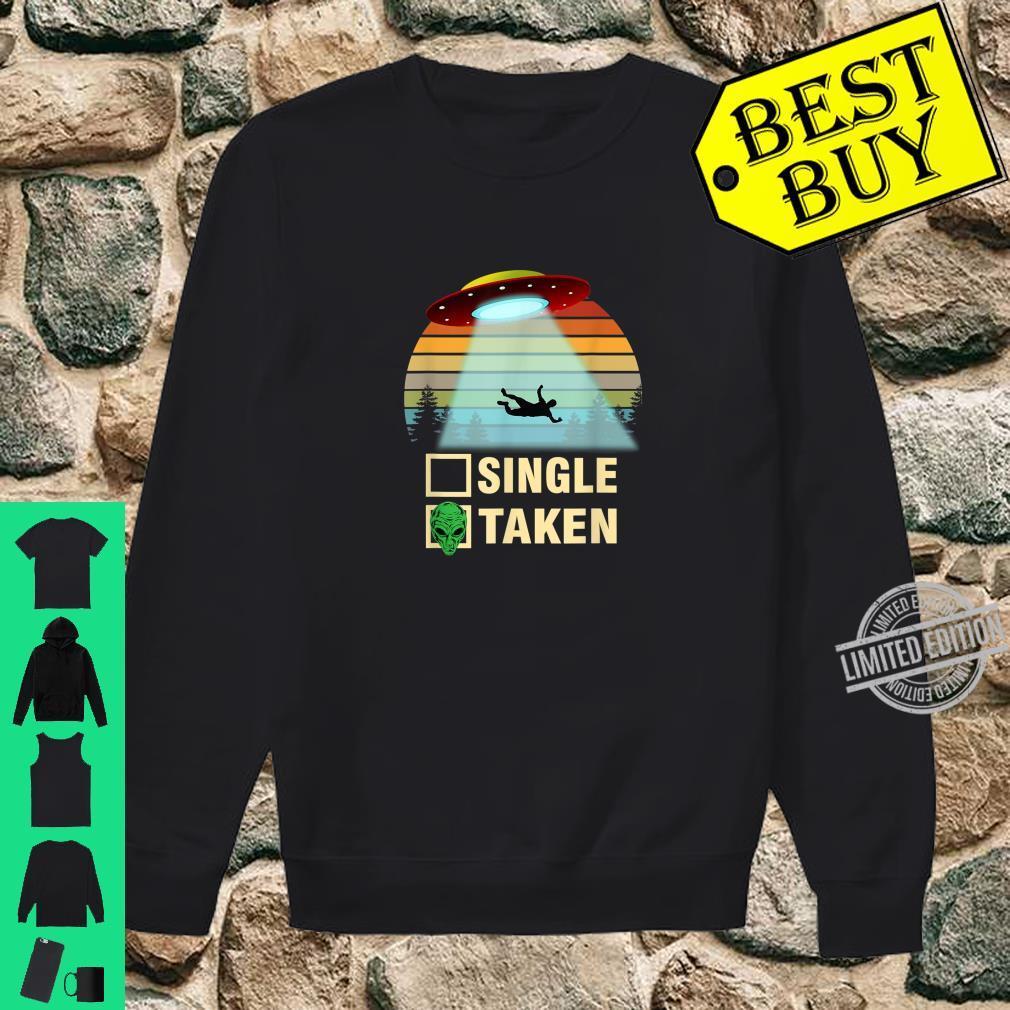 Single or Taken Alien Valentines Day Shirt sweater