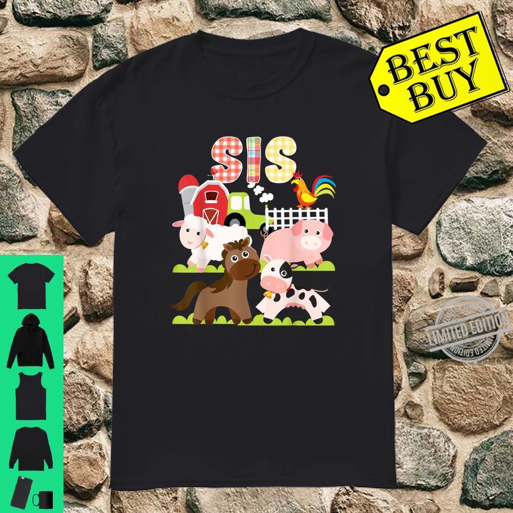 Sis Sister Birthday Crew Barnyard Farm Animals Bday Party Shirt